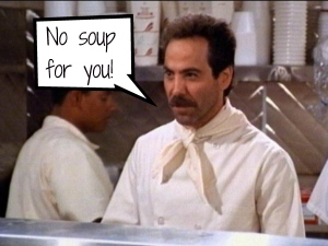 The-soup-nazi-no-soup-for-you-seinfeld